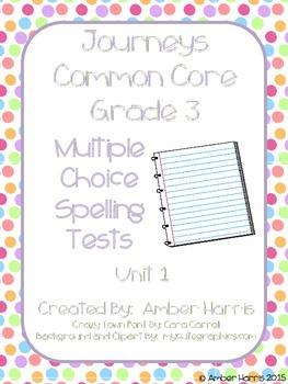 Journeys Third Grade Spelling Tests Units 1-2
