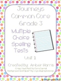 Journeys Third Grade Spelling Tests Units 1-2
