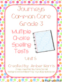 Journeys Third Grade Spelling Tests Units 5-6