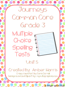 Journeys Third Grade Spelling Tests Units 5-6