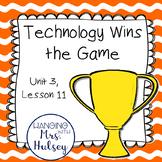 Third Grade: Technology Wins the Game (Journeys Supplement)