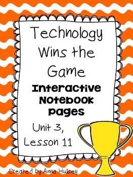 Technology Wins the Game (Interactive Notebook)