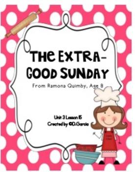 Journeys Third Grade The Extra-Good Sunday