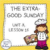 Third Grade: The Extra-Good Sunday (Journeys Supplement)