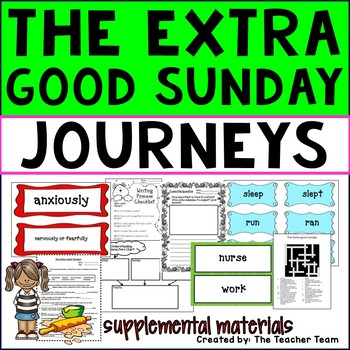 The Extra Good Sunday Journeys 3rd Grade Unit 3 Lesson 15 Activities