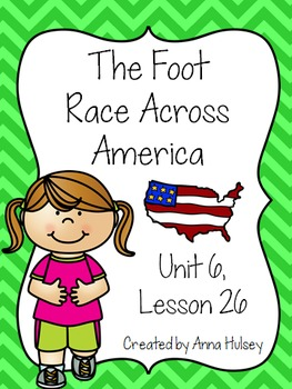 Third Grade: The Foot Race Across America (Journeys Supplement)