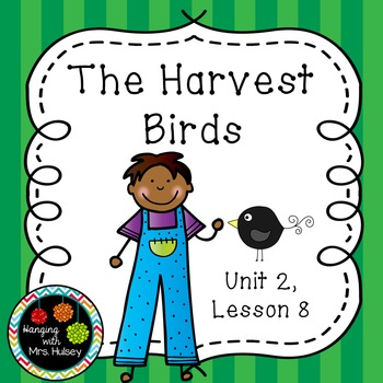 Third Grade: The Harvest Birds (Journeys Supplement)