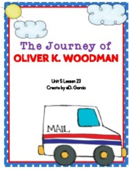 Journeys Third Grade The Journey of Oliver K Woodman