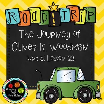 Third Grade: The Journey of Oliver K. Woodman (Journeys Supplement)