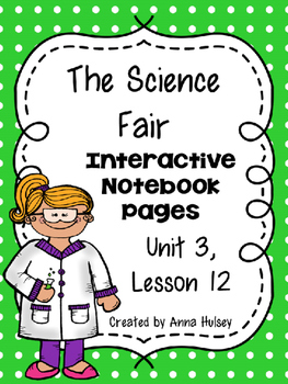 The Science Fair (Interactive Notebook)
