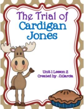 Journeys Third Grade The Trial of Cardigan Jones