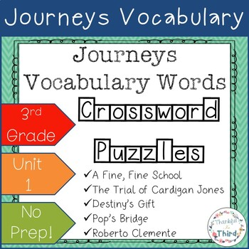 Journeys Third Grade: Unit 1 Vocabulary Crossword Puzzles