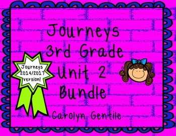 Journeys Third Grade Unit 2  Bundle 2014  Version