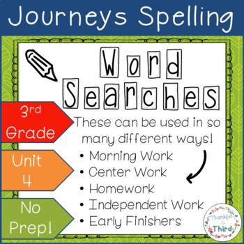 Journeys Third Grade: Unit 4 Spelling Words - Word Searches