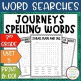 Journeys 3rd Grade: Unit 5 Spelling Words Activity