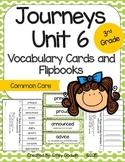 Journeys Third Grade: Unit 6