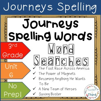 Journeys 3rd Grade: Unit 6 Spelling Words - Word Searches