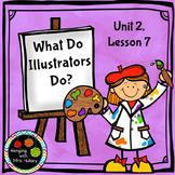 Third Grade: What Do Illustrators Do? (Journeys Supplement)