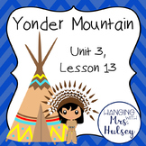 Third Grade: Yonder Mountain (Journeys Supplement)