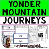 Yonder Mountain Journeys Third Grade Unit 3 Lesson 13 Activities & Printables