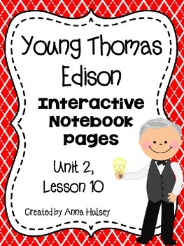 Young Thomas Edison (Interactive Notebook Pages)