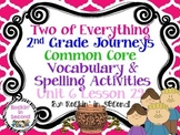 Journeys Two of Everything Lesson 29 Spelling & Vocab. Activities