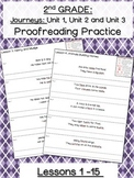 Journeys: Unit 1-3 Proofreading Practice for SECOND GRADE