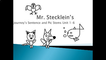 Journeys Writing Stems Unit 1-6 , lessons 1-30