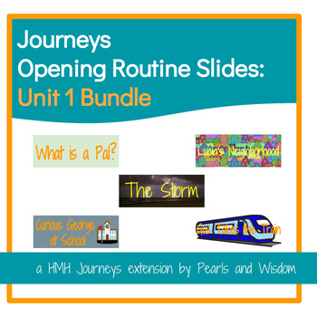 Journeys Unit 1 Lessons 1-5 Slide Bundle - 1st Grade - Opening Routines