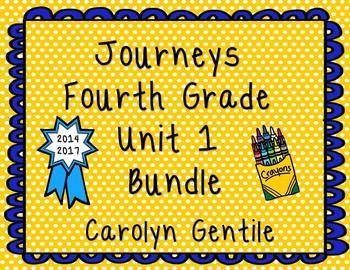Journeys Unit 1 Bundle 4th Grade 2014/2017 Version
