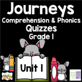 Journeys - Unit 1 Quizzes - 1st Grade