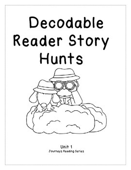 Journeys Unit 1 Decodable Reader Story Hunts
