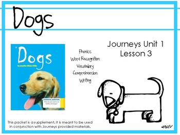 Journeys Unit 1: Dogs [Supplemental Resource]