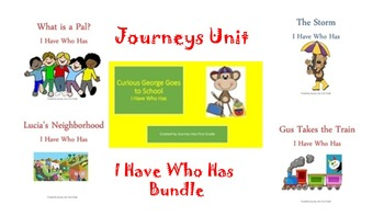 Journeys Unit 1 I Have Who Has Bundle