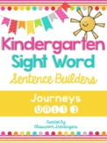Journeys Unit 1 Kindergarten Sight Words Sentence Builder