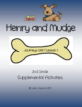 Journeys Unit 1 Lesson 1: Henry and Mudge Activities