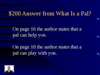 Journeys Unit 1 Lesson 1 What Is a Pal? Jeopardy Review