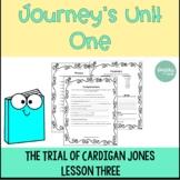 Journeys Unit 1 Lesson 2: The Trial of Cardigan Jones