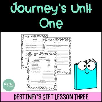 Journeys Unit 1 Lesson 3: Destiny's Gift