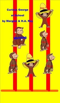 Journeys Writing Unit 1, Lesson 3 Curious George first grade smart notebook