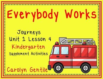 Journeys Unit 1 Lesson 4 Kindergarten Everybody Works
