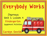 Everybody Works Journeys Unit 1 Lesson 4 Kindergarten