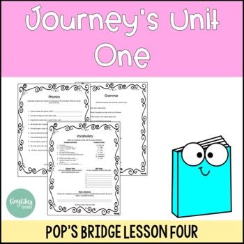 Journey's Unit 1 Lesson 4: Pop's Bridge