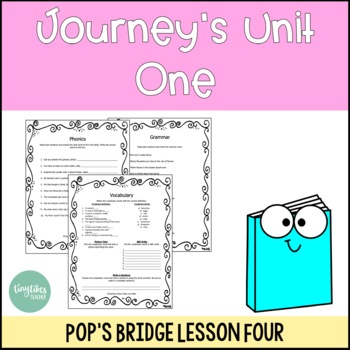 Journey's Unit 1 Lesson 4: Pop's Bridge