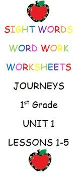 Journeys-Unit 1-Lessons 1-5-Sight Words Worksheets