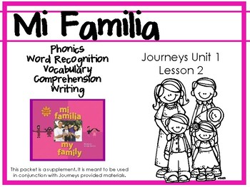 Journeys Unit 1: Mi Familia [Supplemental Resource]