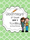 Journeys 2nd grade Unit 1 Spelling Activities