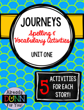 Journeys Unit 1 Spelling and Vocabulary Activity Pack