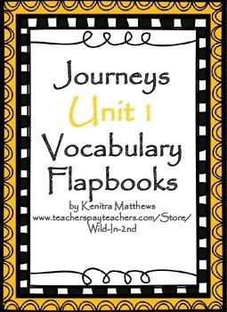 Journeys Unit 1 Vocabulary Flapbook