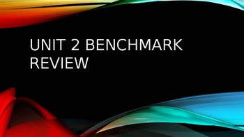 Journeys Unit 2 Benchmark Review Powerpoint